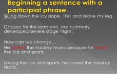 Participial Phrase Beginning